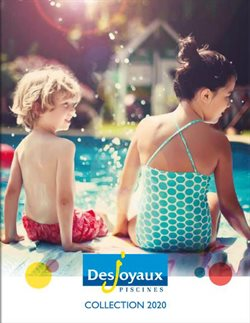 Desjoyaux Piscines Katalog ( Mehr als 30 Tage )